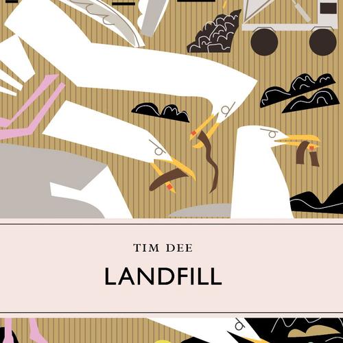 Landfill by Tim Dee