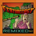 Run for Cover Remixes Vol.1