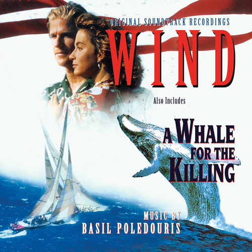 Basil Poledouris - Wind/A Whale for the Killing (Original Motion Picture Soundtrack)