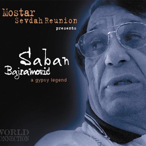 Saban Bajramovic - A Gypsy Legend