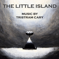 The Little Island (Original Soundtrack Recording)