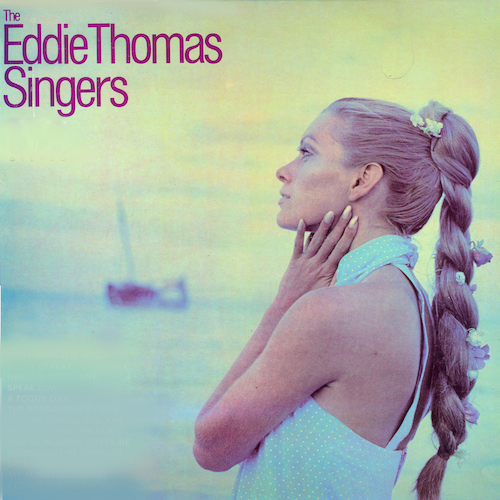 The Eddie Thomas Singers - The Eddie Thomas Singers
