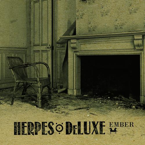 Herpes Ö Deluxe - Ember