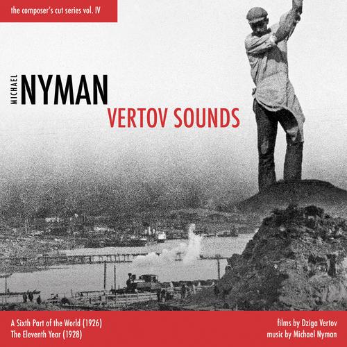 Michael Nyman and Michael Nyman Band - Vertov Sounds