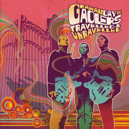 Graham Day And The Gaolers - Travelled And Unravelled EP