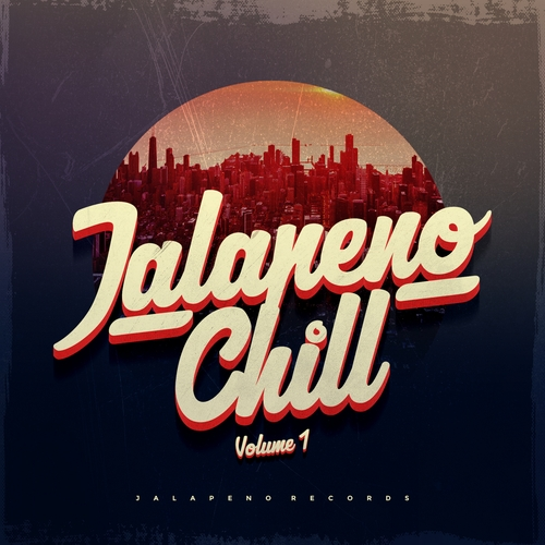 Various Artists - Jalapeno Chill Vol. 1