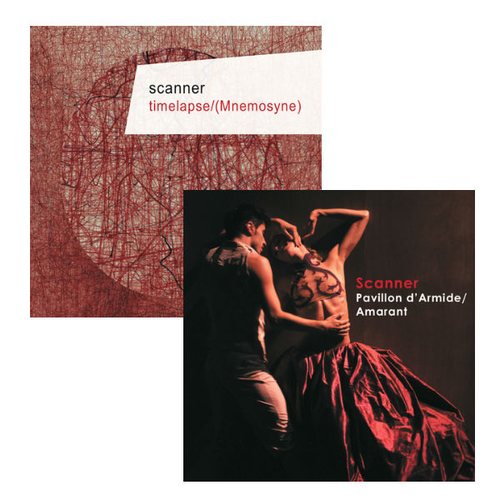 Scanner - Timelapse CD & Pavillon d'Armide/Amarant CD With FREE additional CD of In-Between