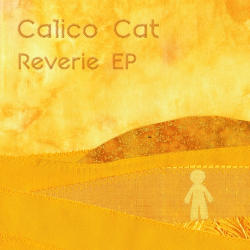 Calico Cat - Reverie EP