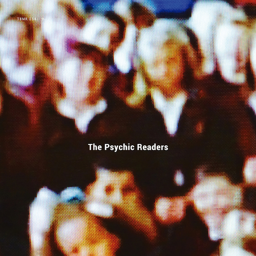 The Psychic Readers - The Psychic Readers