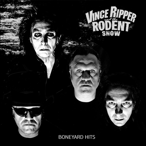 Vince Ripper And The Rodent Show - Boneyard Hits