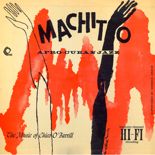 Chico O'Farrill feat. Charlie Parker and Buddy Rich - Machito Afro-Cuban Jazz