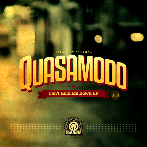 Quasamodo - Can't Hold Me Down EP