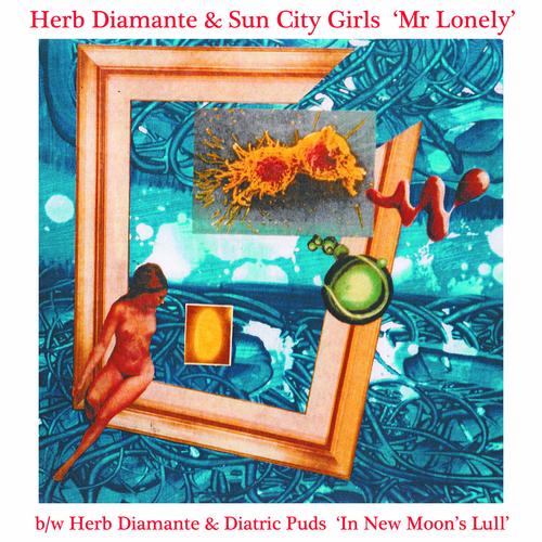 Herb Diamante & Sun City Girls - Mr. Lonely
