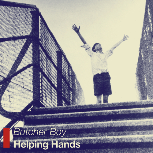 Butcher Boy - Helping Hands