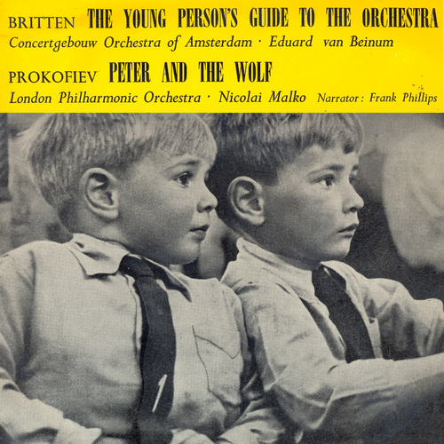 Various Artists - Britten's Young Person's Guide to the Orchestra and Prokofiev's Pete and the Wolf