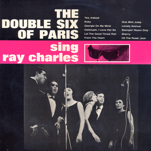 The Double Six Of Paris - The Double Six Of Paris Sing Ray Charles