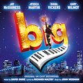Big: The Musical (Original UK Cast Recording)