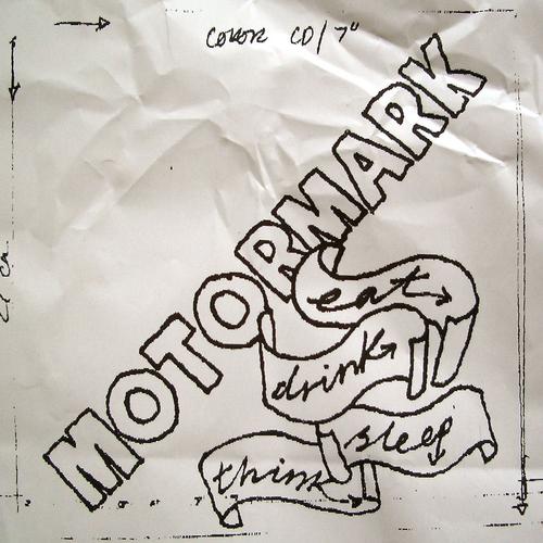 Motormark - Eat, Drink, Sleep, Think