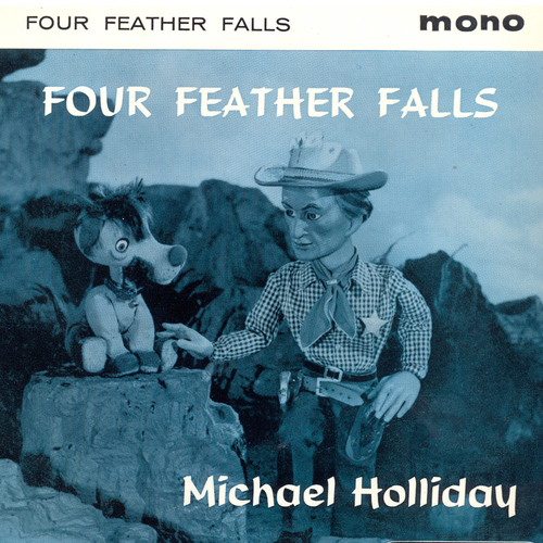Michael Holliday Orchestra With Barry Gray - Four Feather Falls (Original Television Soundtrack)