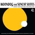 Moondog And Suncat Suites