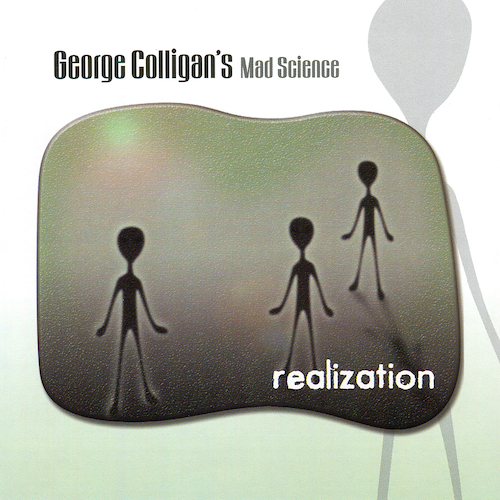 George Colligan's Mad Science - Realization