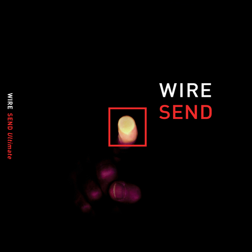 Wire - Send Ultimate