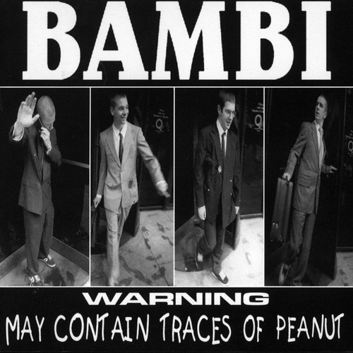 Bambi - Warning May Contain Traces Of Peanut
