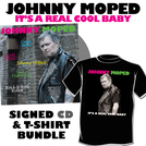 It's a Real Cool Baby - SIGNED CD + EXCLUSIVE T-SHIRT