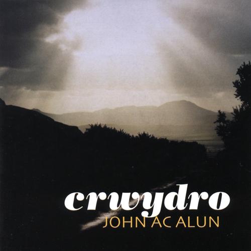 John Ac Alun - Crwydro