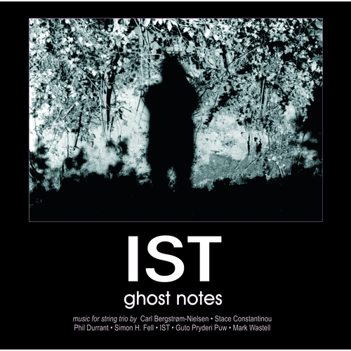 IST - Ghost Notes
