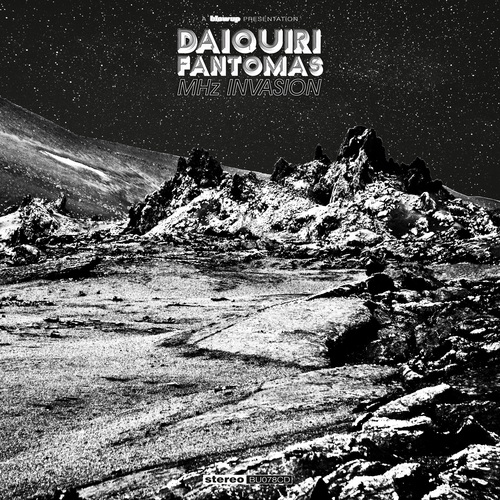 Daiquiri Fantomas - MHz Invasion