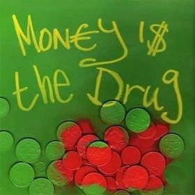 586 - Money Is The Drug