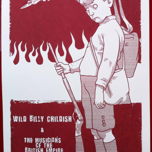 Billy Childish, Wild Billy Childish And The Musicians Of The British Empire - Billy Childish & The MBE's - End Of The Road 2008 Festival poster (white card)