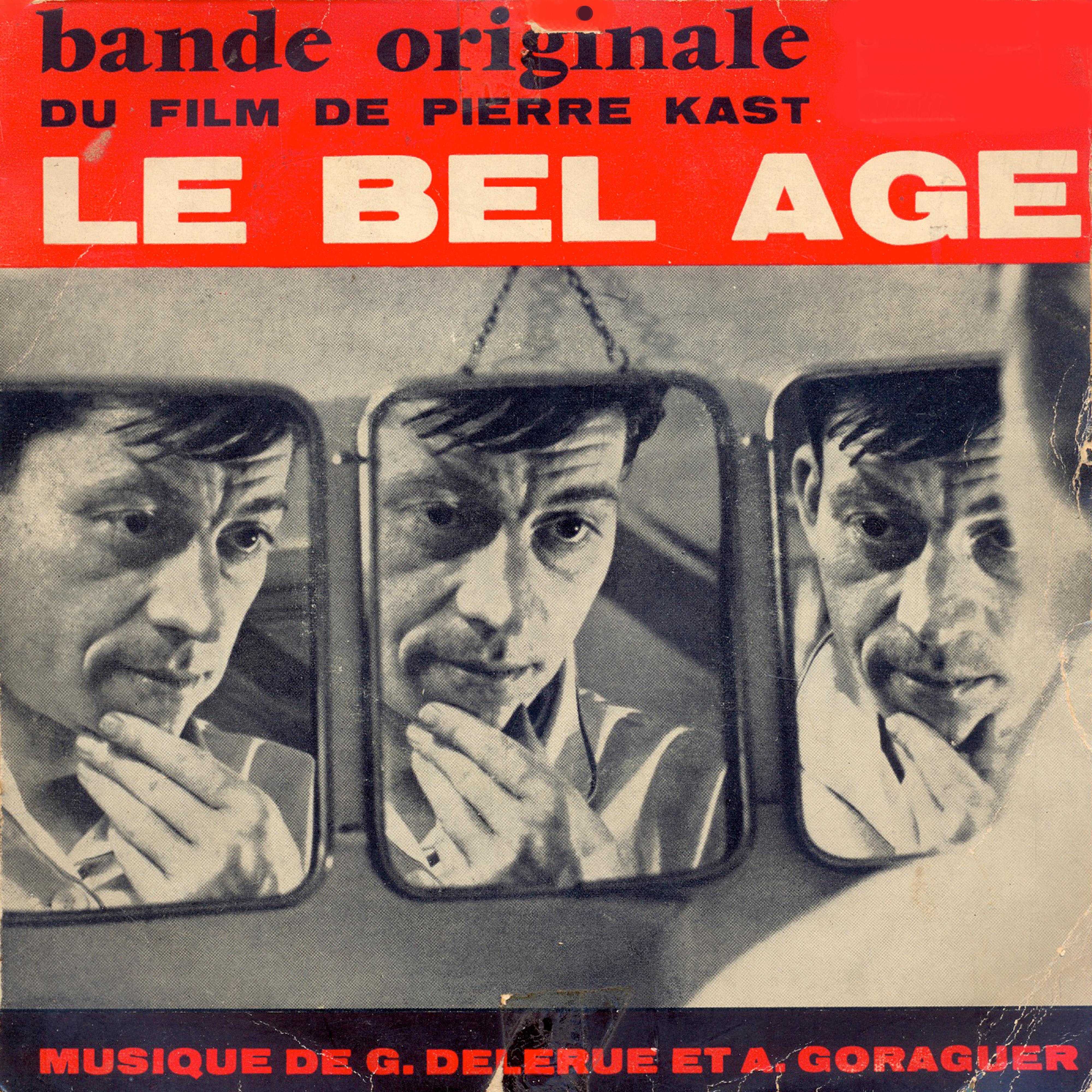 Georges Delerue   Alain Goraguer - Le Bel Age (Bande Originael Du Film De Pierre Kast)
