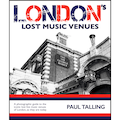 London's Lost Music Venues