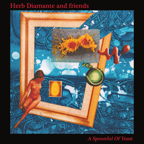 Herb Diamante & Friends - A  Spoonful of Yeast
