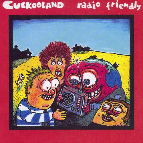 Cuckooland - Radio Friendly