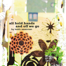 all hold hands and off we go - Keith Seatman (CD)