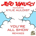 You're All Show (feat. Kylie Auldist)