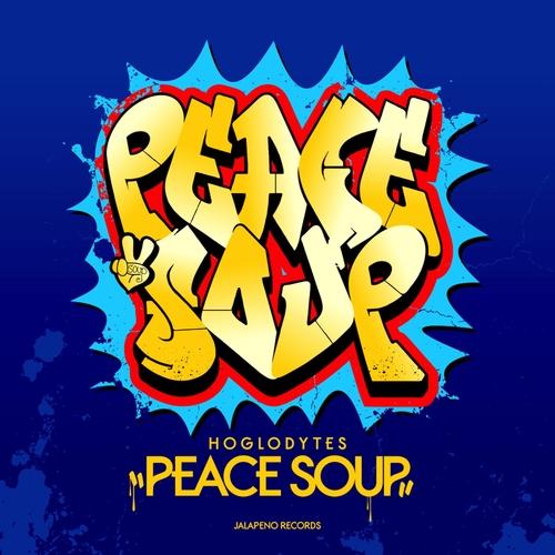 Hoglodytes - Peace Soup EP