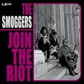 SMOGGERS, THE - Join the Riot
