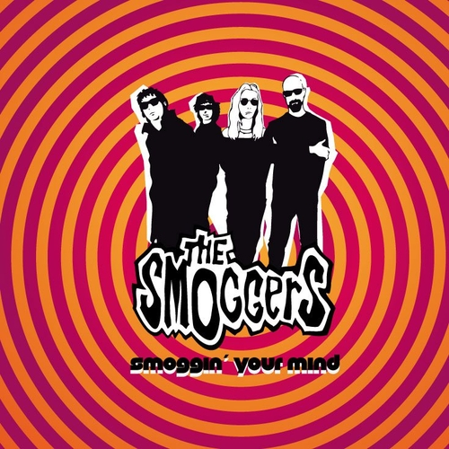 The Smoggers - SMOGGERS, THE - Smoggin' Your Mind