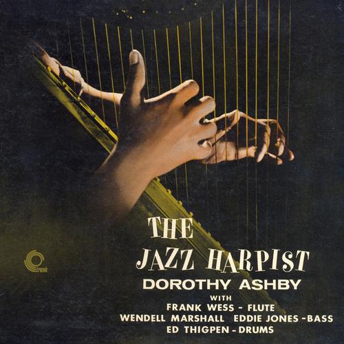 Dorothy Ashby - The Jazz Harpist