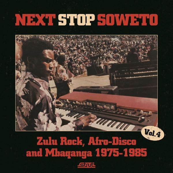 Various Artists Next Stop Soweto 4 Zulu Rock Afro