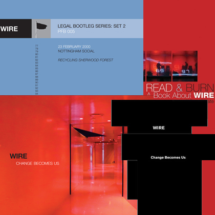 Wire - Change Becomes Us Special Edition CD Album, Read & Burn Book & Teeshirt Bundle + Legal Bootleg Series 2
