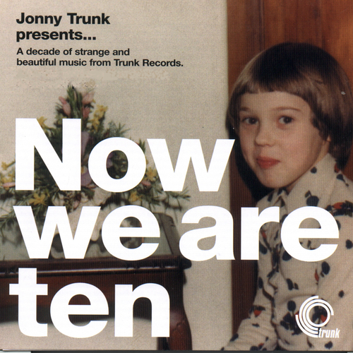 Various Artists - Now We Are Ten