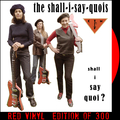 Shall I Say Quoi? (Red Vinyl)