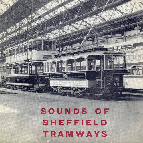 Various Artists - Sounds of Sheffield Tramways