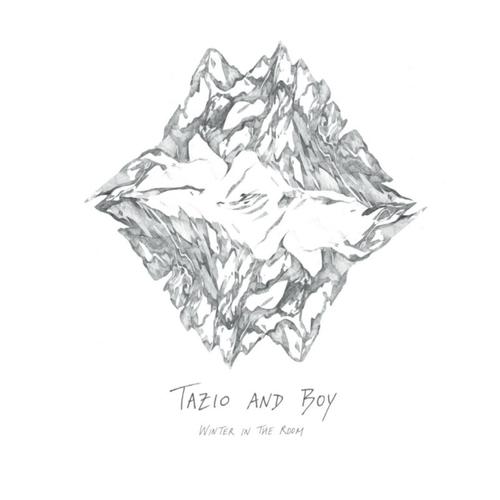 Tazio & Boy - Winter in the room