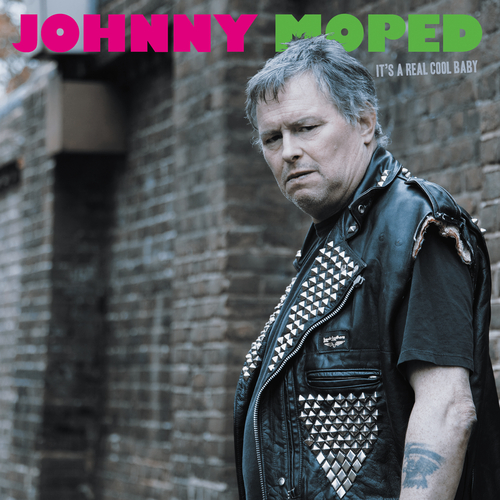 Johnny Moped - It's a Real Cool Baby